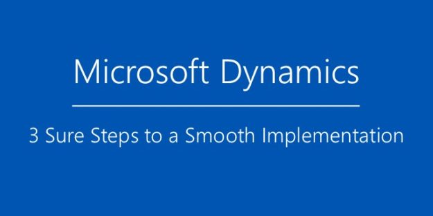 3-steps-to-smooth-microsoft-dynamics-implementation-blog-image-1