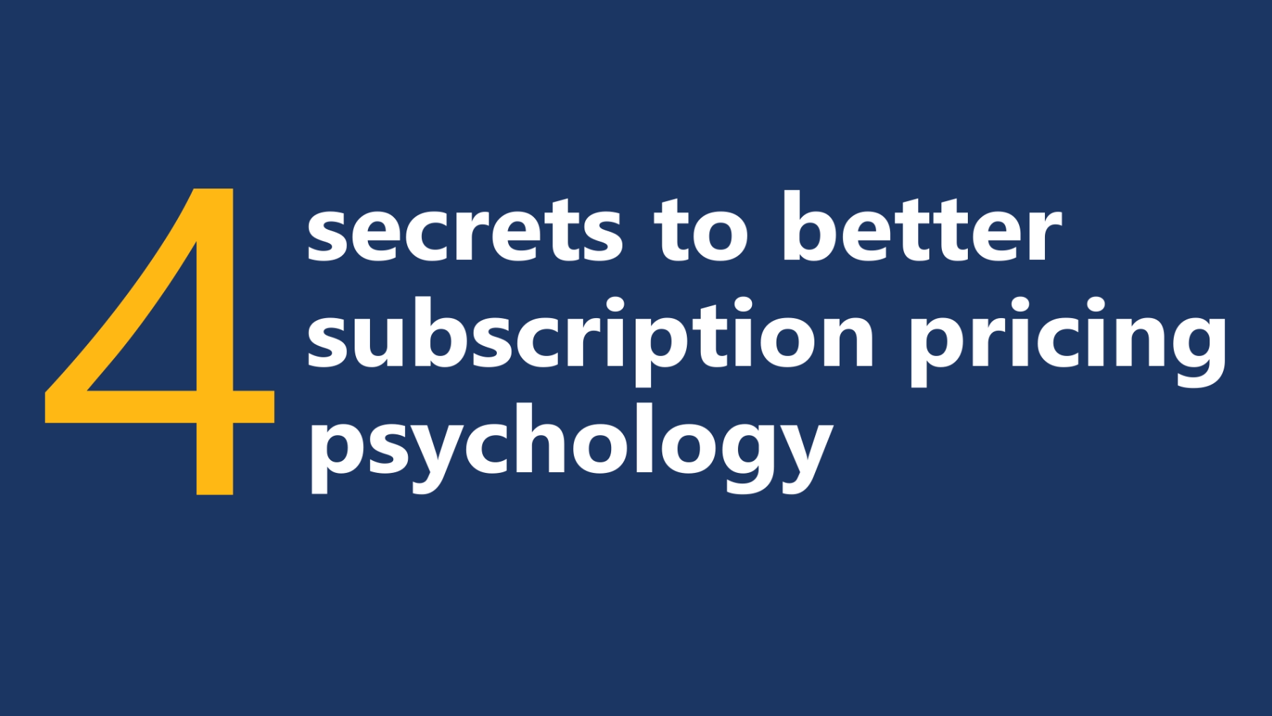 4 secrets to better subscription pricing psychology ...