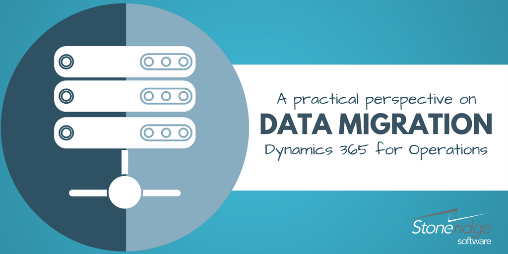 A Practical Perspective on Data Migration - Dynamics 365 for