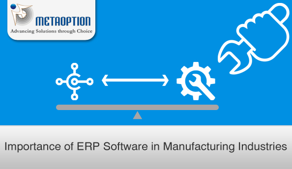 Importance of ERP Software in Manufacturing Industries