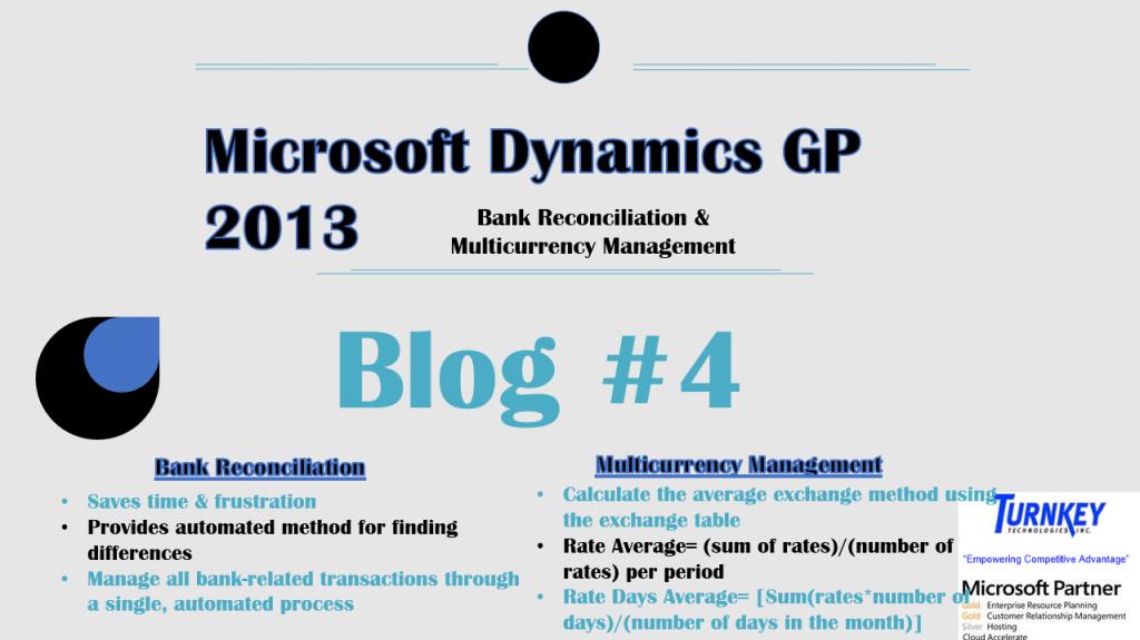 Microsoft Dynamics GP 2013 Enhancements Blog #4: Bank Reconciliation & Multicurrency Management