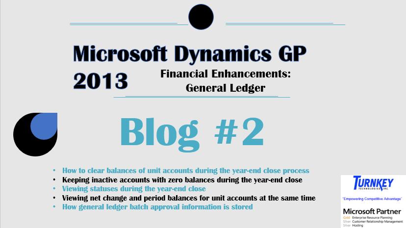 Microsoft Dynamics GP 2013 Enhancements Blog #2: General Ledger
