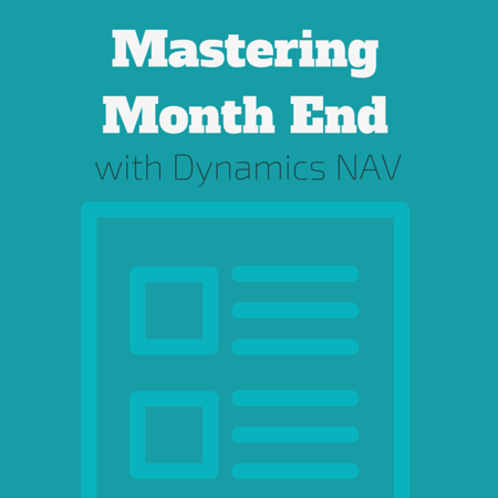 Month End Close Checklist with Dynamics NAV