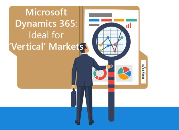 Microsoft Dynamics 365: Ideal for 'vertical' markets.