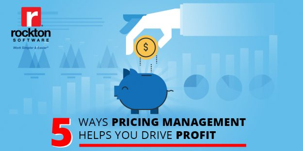 5 Ways Pricing Management Helps You Drive Profit