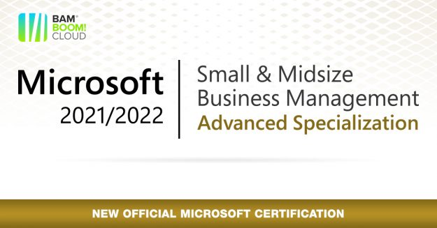 Bam Boom Cloud achieve the Microsoft Small & Midsize Business Management Advanced Specialization
