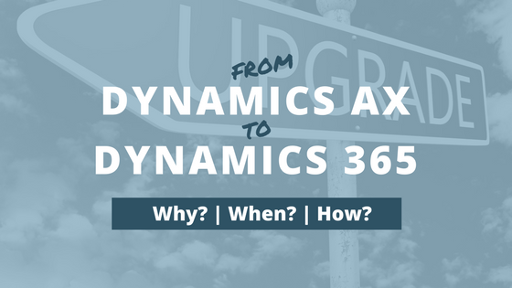 Upgrading from Dynamics AX to Dynamics 365 Finance and Operations