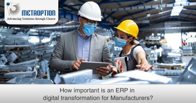 How Important is an ERP in Digital Transformation for Manufacturers?