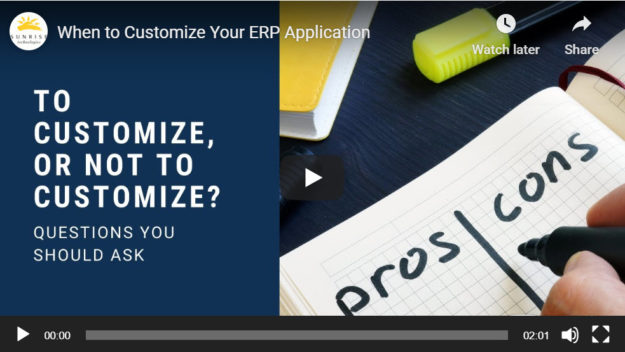 video when to customize your ERP