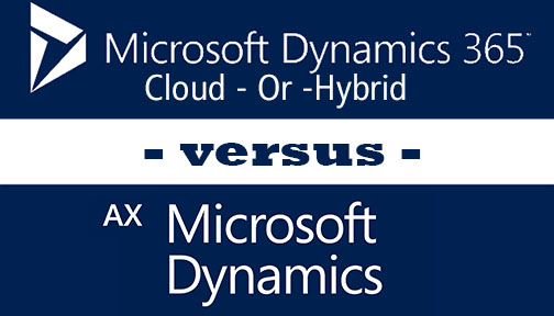AX On-Premise, Dynamics 365, or A Hybrid