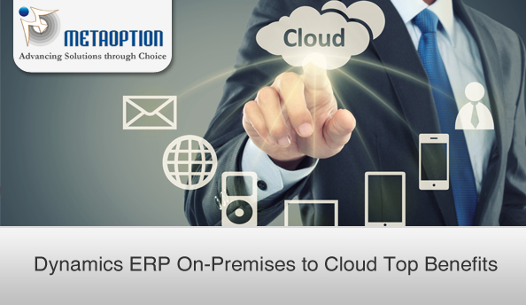 Dynamics ERP On-Premise to Cloud Top Benefits
