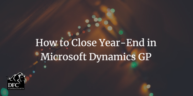 year end close Microsoft Dynamics GP