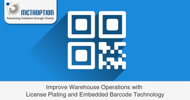 Improve Warehouse Operations with License Plating and Embedded Barcode Technology