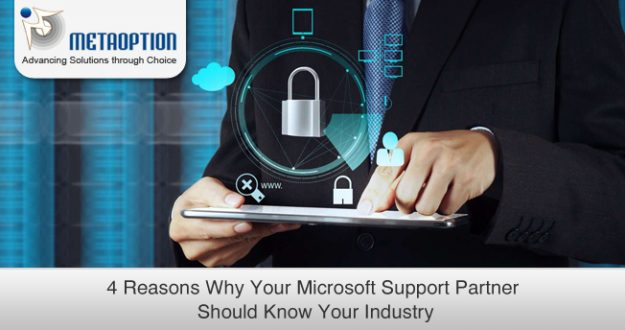 Reasons Why Your Microsoft Support Partner Should Know Your Industry