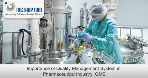 Quality Management System in Pharmaceutical Industry