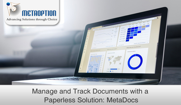 Manage and Track Documents with a Paperless Solution: MetaDocs